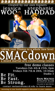 Poster of Jess and I kicking ass for our class, SMACdown